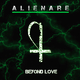 Alienare Beyond Love