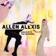 Allen Alexis Dance Into the Morning