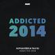 Alphaverb & Pau DJ Addicted 2014