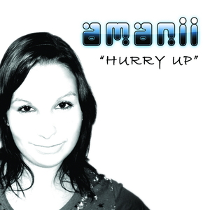 Amanii - Hurry up (ARC-Records Austria)