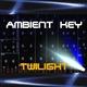 Ambient Key Twilight