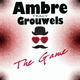 Ambre Tracy Grouwels The Game