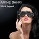 Amine Bahri Life & Beyond