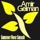 Amir Gelman Summer Floor Smash