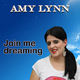 Amy Lynn Join Me Dreaming