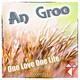 An Groo One Love One Life