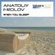 Anatoliy Frolov When You Sleep