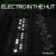 Andee Jay - Electro in the Hut