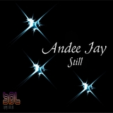 Still by Andee Jay mp3 download