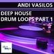 Andi Vasilos Deep House Drum Loops Part 1