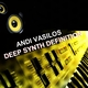 Andi Vasilos Deep Synth Definition