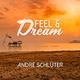 André Schlüter Feel & Dream