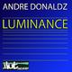 Andre Donaldz Luminance