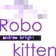 Andrew Bright Robokitten