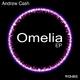 Andrew Cash Omelia EP