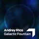 Andrey Rico Galactic Fountain