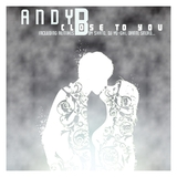 Close to You by Andy B mp3 download