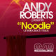 Andy Roberts Noodle
