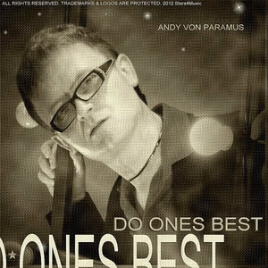 Andy Von Paramus - Do Ones Best (Stars 4 Music)