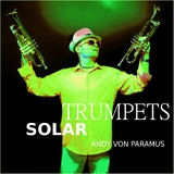 Solar Trumpets by Andy Von Paramus mp3 download