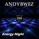 Andybwez Energy Night