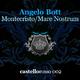 Angelo Bott Montecristo / Mare Nostrum