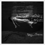 Deep Breathing by Angus Eneas feat. Larissa mp3 download
