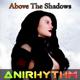 Anirhythm Above the Shadows