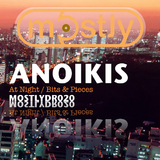 At Night / Bits And Pieces by Anoikis mp3 download