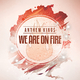 Anthem Kings - We Are on Fire