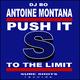 Antoine Montana Feat Dj Bo Push It to the Limit