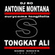Antoine Montana Feat Dj Bo Tongkat Ali