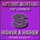Antoine Montana Feat Pat Lawson Higher and Higher