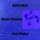 Anuvida Quiet Rooms - Just Relax
