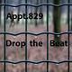 Appt.829 Drop the Beat