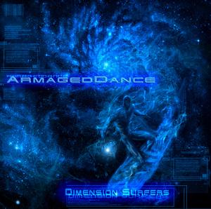 Armageddance - Dimension Surfers (Phototropic Records)