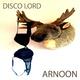 Arnoon Disco Lord