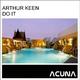 Arthur Keen Do It