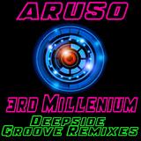 3rd Millenium Deepside Groove Remixes by Aruso mp3 download