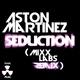 Aston Martinez Secution Mixx Labs Remix