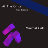 Minimal Cuts by At the Office feat. Giannis mp3 download