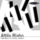 Attila Blaho Piano Music for Serious Listeners