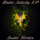 Audio Kortex Radio Activity EP