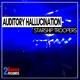 Auditory Hallunication Starship Troopers