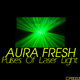 Aura Fresh Pulses of Laser Light