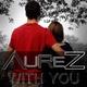 Aurez With You