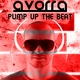 Avorra Pump up the Beat