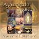 Ayurveda Garden Voice of Nature