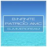 Summerdream by B.Infinite & Patricio Amc mp3 download