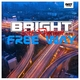 BR!GHT feat. Dareen Free Way